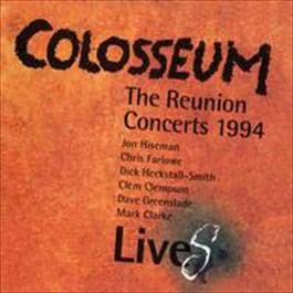 LiveS: The Reunion Concerts 1994 2009 Colosseum