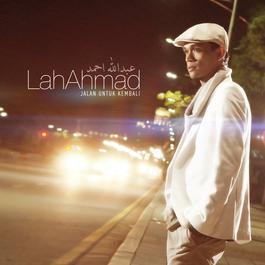 Lah Ahmad - Salam dari album Jalan Untuk Kembali