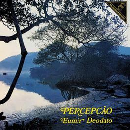 Percepção 2006 Eumir Deodato