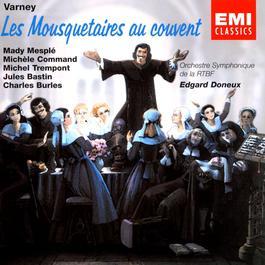Les Mousquetaires Au Couvent 2003 Edgard Doneux