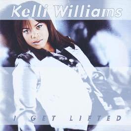 I Get Lifted 2004 Kelli Williams