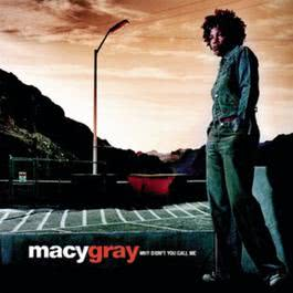 Why Didn't You Call Me 2000 Macy Gray