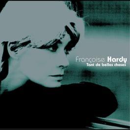 Tant De Belles Choses 2004 Franoise Hardy