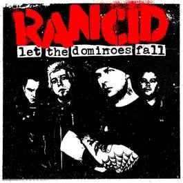 Let The Dominoes Fall [Expanded Version] 2009 Rancid