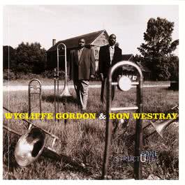 Blooz 1996 Wycliffe Gordon & Ronald Westray