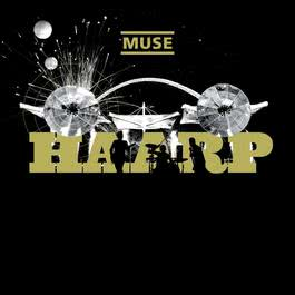 HAARP (Live From Wembley Stadium) 2012 Muse