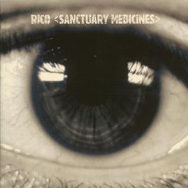 Sanctuary Medicines 2003 Rico Rodriguez