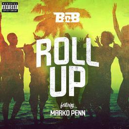 ฟังเพลงอัลบั้ม Roll Up (feat. Marko Penn)