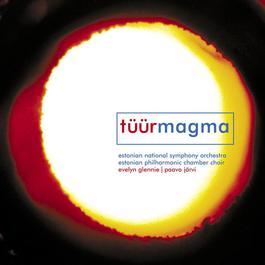 Tüür: Magma 2007 Paavo Järvi