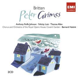 Britten: Peter Grimes 2008 Bernard Haitink