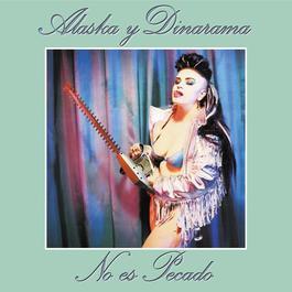 No Es Pecado -Remasters 2006 Alaska Y Dinarama
