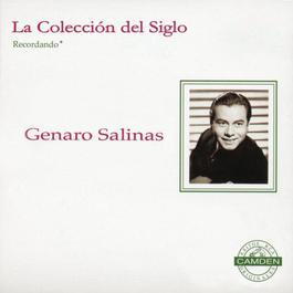 La Coleccion Del Siglo 1996 Genaro Salinas