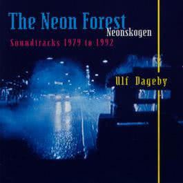 The Neon Forest 1992 Ulf Dageby
