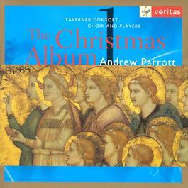 Christmas Album Vol.1 2003 Andrew Parrott