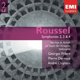 Roussel: Symphony Nos. 2-4 & Ballets 2006 Georges Pretre