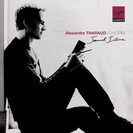 "Chopin ""journal intime"" 2009 Alexandre Tharaud"