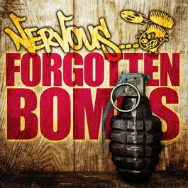 Nervous Forgotten Bombs 2011 Various Artists