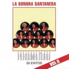 Personalidad Vol. II 2011 Sonora Santanera