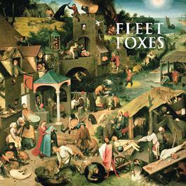 Fleet Foxes 2012 Fleet Foxes