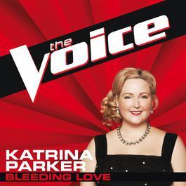 Bleeding Love 2012 Katrina Parker