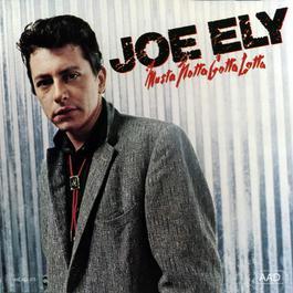 Musta Notta Gotta Lotta 1981 Joe Ely