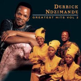 Derrick Ndzimande Greatest Hits Vol. 2 2010 Derrick Ndzimande