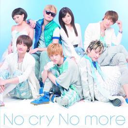 No cry No more 2011 AAA