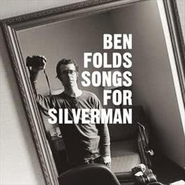 Songs For Silverman 2012 Ben Folds