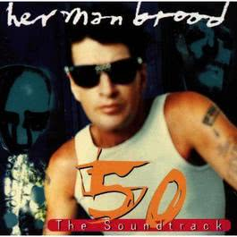 50: The Soundtrack 1997 Herman Brood