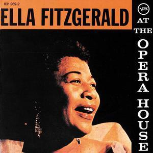 Ella Fitzgerald的專輯Ella Fitzgerald At The Opera House