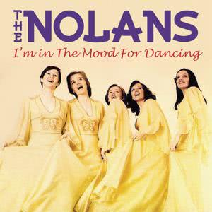The Nolans的專輯I'm In The Mood For Dancing