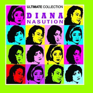 Ultimate Collection dari Diana Nasution