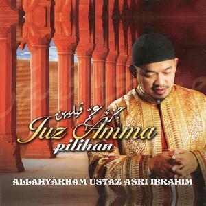 Juz Amma Pilihan dari Ustaz Asri Ibrahim