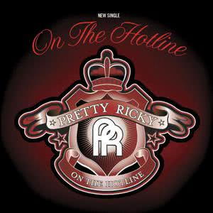 Pretty Ricky的專輯On The Hotline (94495)