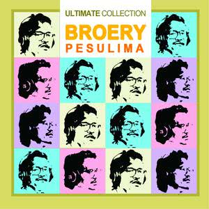 Ultimate Collection dari Broery Pesulima