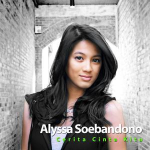 Cerita Cinta Kita dari Alyssa Soebandono
