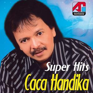 Super Hits Caca Handika