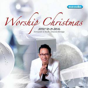 Worship Christmas: Yesus Raja Damai dari Jeffry Rambing