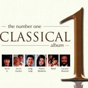 The Number One Classical Album的專輯The Number One Classical Album 2004