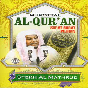 Murottal Al Quran Surat Pilihan dari Al Mathrud