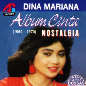 Album Cinta Nostalgia dari Dina Mariana