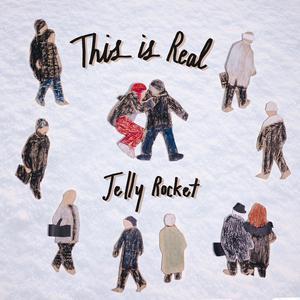 อัลบัม This Is Real ศิลปิน Jelly Rocket