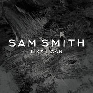 Sam Smith的專輯Like I Can