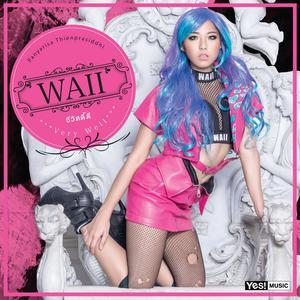 อัลบัม ชีวิตดี๊ดี (Very Well) Feat.Timethai - Single ศิลปิน Waii