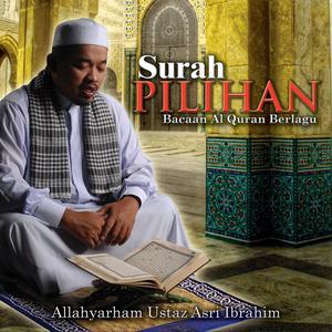 Surah Pilihan, Bacaan Al-Quran Berlagu dari Ustaz Asri Ibrahim