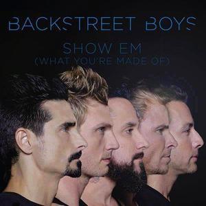 Backstreet Boys的專輯Show 'Em (What You're Made Of) - Single