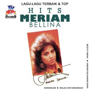 Lagu Lagu Terbaik & Top Hits: Meriam Bellina dari Meriam Bellina