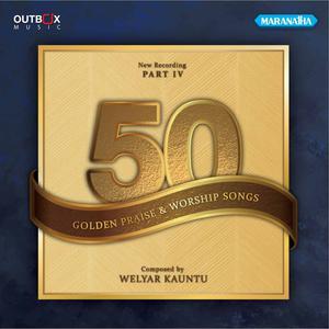50 Golden Songs, Pt. 4 dari Welyar Kauntu
