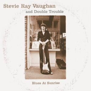 Steve Ray Vaughan的專輯Blues At Sunrise