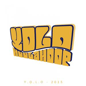 Y.O.L.O (You Only Live Once) dari Hoolahoop